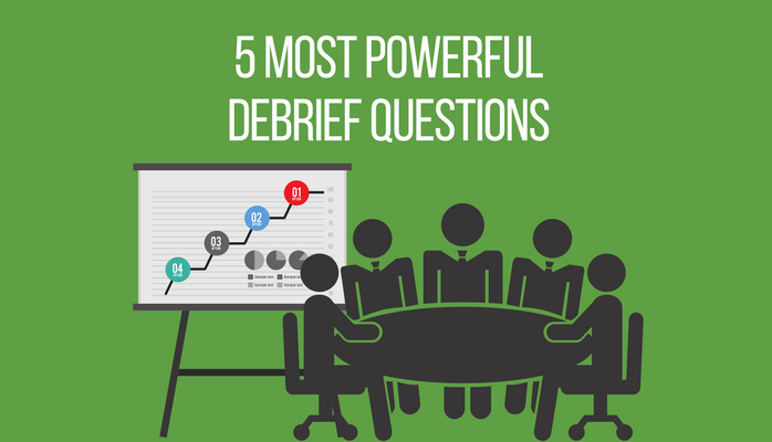 5 Powerful Debrief Questions