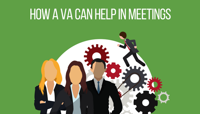 How A VA Can Help In Meetings