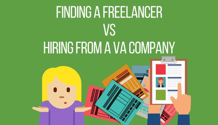 Finding a Freelancer Vs Hiring from a VA Company