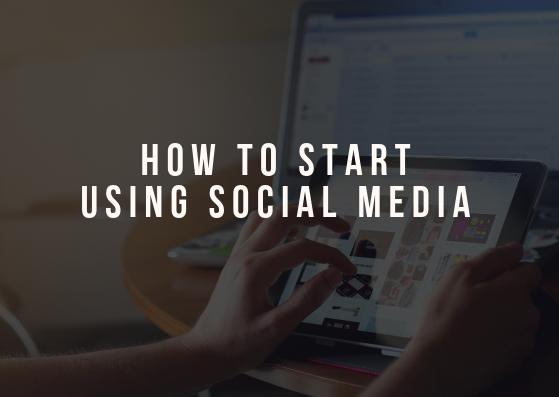 How to Start Using Social Media