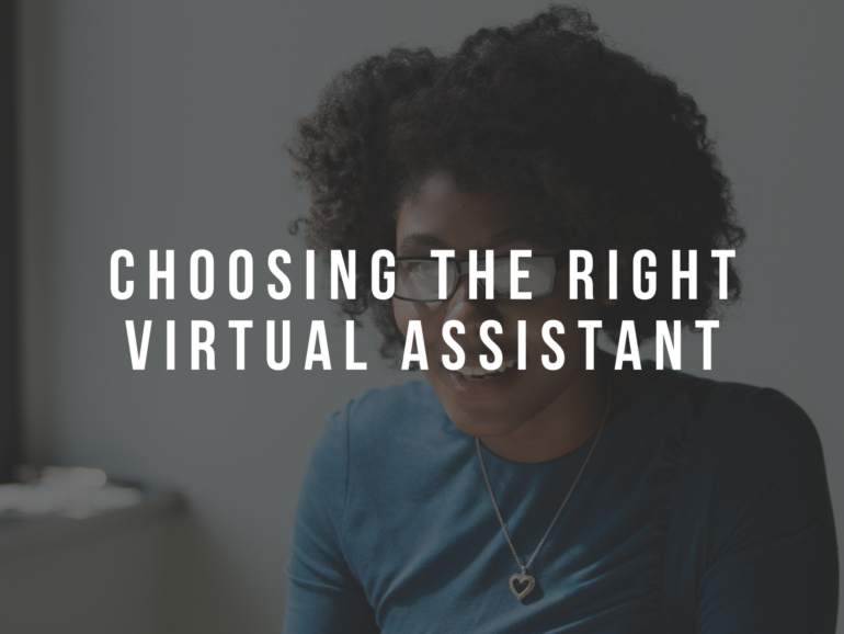 Choosing the Right Virtual Assistant