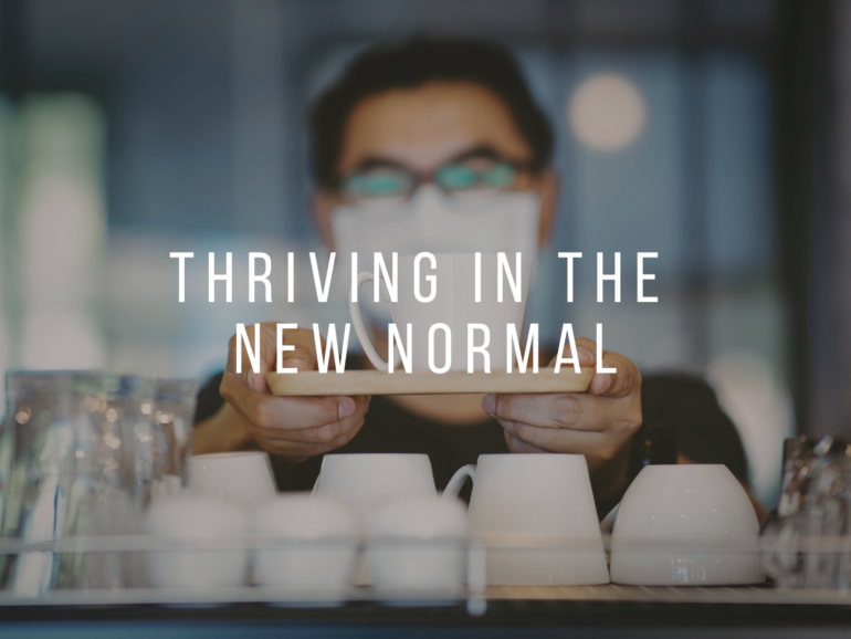 Thriving In The New Normal